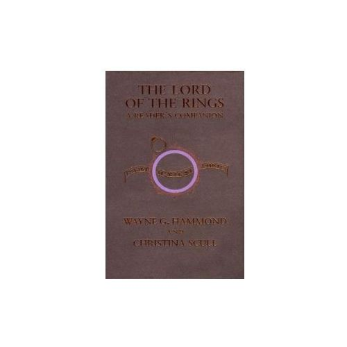 The Lord of the Rings: A Reader's Companion (9780618642670)
