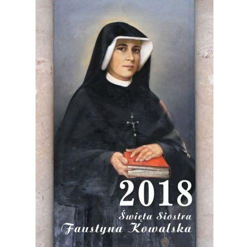 Kalendarz 2018 - święta Siostra Faustyna Kowalska