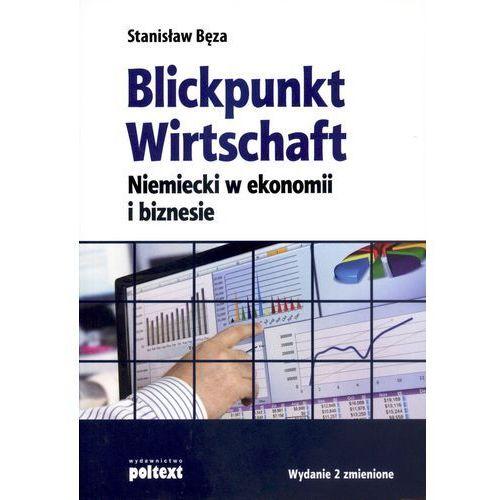 Blickpunkt Wirtschaft. Niemiecki w ekonomi i biznesie, oprawa miękka