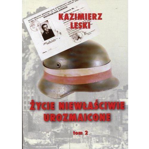 Życie niewłaściwie urozmaicone Tom 2, Kazimierz Leski