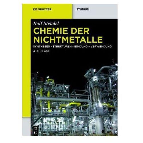 Chemie Der Nichtmetalle: Synthesen - Strukturen - Bindung Verwendung (9783110304398)