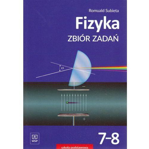 Fizyka Zbiór zadań Szkoła Podstawowoa klasa 7-8 - Romuald Subieta, oprawa broszurowa
