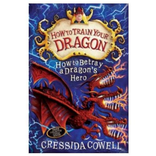 How to Train Your Dragon: How to Betray a Dragon's Hero, Cowell, Cressida