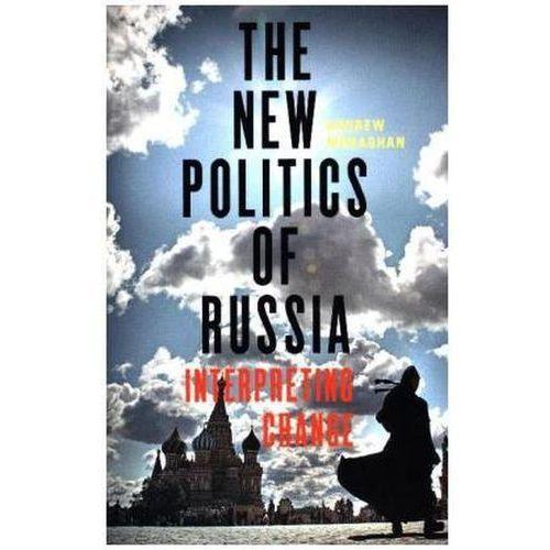 The New Politics Of Russia (9781784994051)