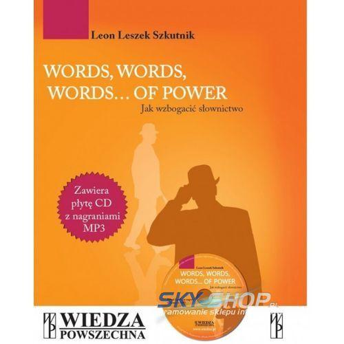 Words, Words, Words... Of Power. Jak wzbogacić słownictwo + CD, oprawa miękka