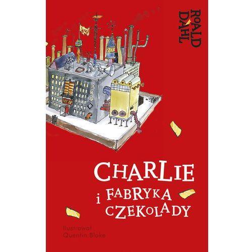 Charlie i fabryka czekolady Lektura z opracowaniem, Dahl Roald