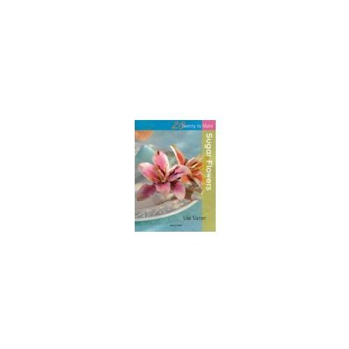 Sugar Flowers - Wysyłka od 3,99 - porównuj ceny z wysyłką (48 str.)