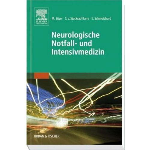 Neurologische Notfall- und Intensivmedizin (9783437236501)