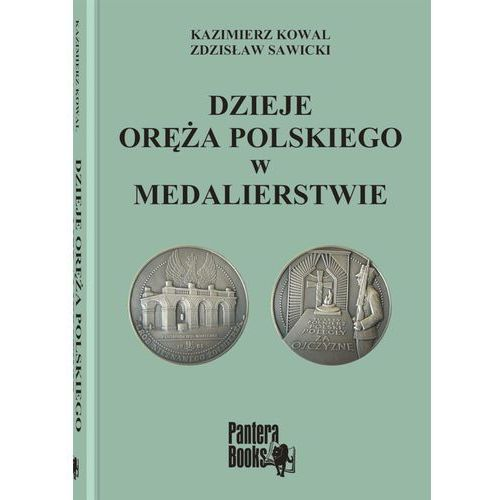 Dzieje oręża polskiego w medalierstwie, oprawa twarda