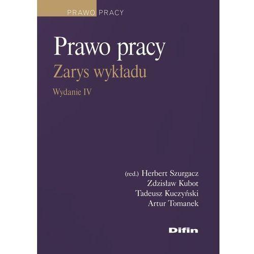 Prawo pracy Zarys wykładu Wydanie 4 (436 str.)