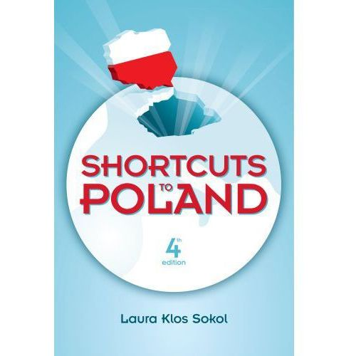 Shortcuts to Poland - Wysyłka od 3,99 - porównuj ceny z wysyłką (9788394197506)