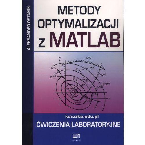 Metody optymalizacji z MATLAB. Ćwiczenia laboratoryjne, Ostanin Aleksander