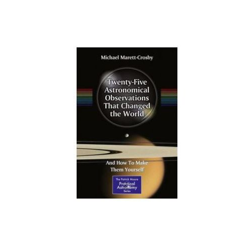 Twenty-Five Astronomical Observations That Changed the World (9781461467991)