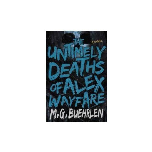 Untimely Deaths of Alex Wayfare