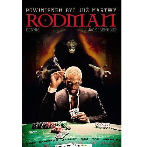 Dennis Rodman. Powinienem być już martwy (2013)