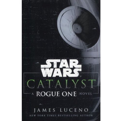 Star Wars: Catalyst, Luceno, James