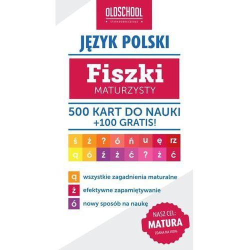Język polski. Fiszki maturzysty. 500 kart do nauki + 100 gratis - oferta [55feef0271c2859a]