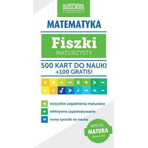Matematyka Fiszki maturzysty 500 kart do nauki + 100 gratis - oferta [5528d6a17fe385b7]