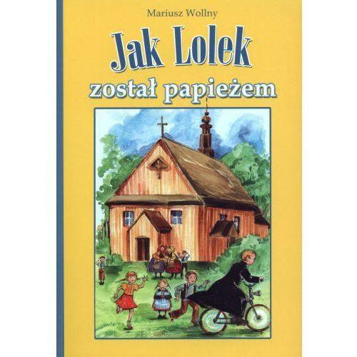 Jak Lolek został papieżem - oferta [e5cedb47a3df622b]
