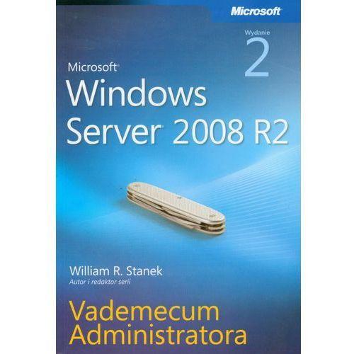Microsoft Windows Server 2008 R2. Vademecum administratora - sprawdź w wybranym sklepie